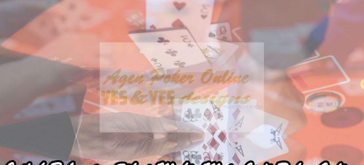 Poker Online - Inilah Beberapa Sikap Mahir Main Judi - Agen Poker Online